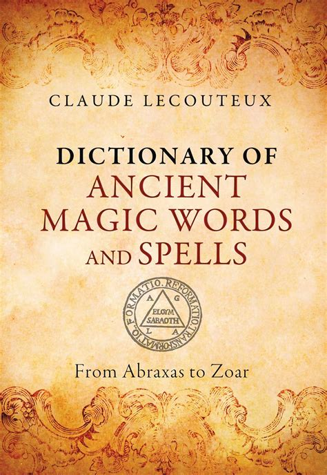 Dictionary of Ancient Magic Words and Spells   Book by