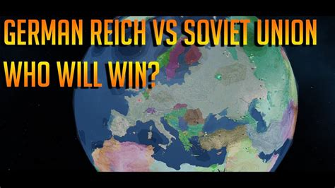 German Reich Vs Soviet Union Rise Of Nations -Roblox - YouTube
