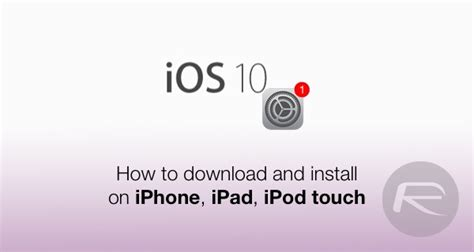 Download iOS 10, 10