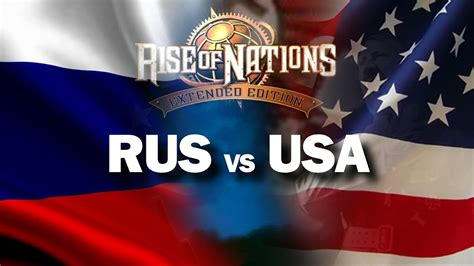 RUSSIA vs USA (Rise of Nations Extended Edition gameplay